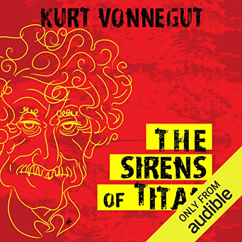 Which are the best sirens of titan kurt vonnegut audible available in 2020?