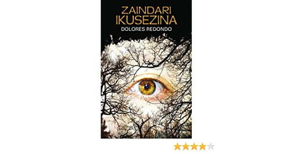 Zaindari ikusezina (Basque Edition) eBook: Redondo, Dolores ...