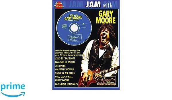 Jam With Gary Moore: (Guitar Tab): Amazon.es: Gary Moore: Libros en idiomas extranjeros