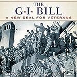 GI Bill: The New Deal for Veterans | Glenn Altshuler