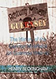 Front cover for the book Achtung Minen! Guernsey - the History of the German Minefields on Guernsey 1940-45 by Henry Beckingham