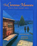 The Christmas Menorahs: How a Town Fought Hate (Concept Books (Albert Whitman))