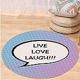 VROSELV Custom carpetLive Laugh Love Decor Pop Art Comic Book Style Halftone Dots Backdrop Speech Balloon Text for Bedroom Living Room Dorm Multicolor Round 72 inches