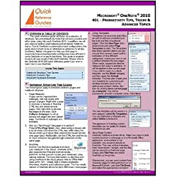 Microsoft OneNote 2010 Quick Reference Guide: Productivity Tips & Tricks That Will Save You Time & Effort (401)