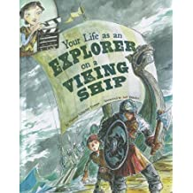 Your Life as an Explorer on a Viking Ship (The Way It Was)