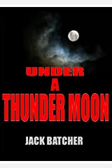 Under a Thunder Moon Kindle Edition