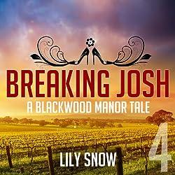 Breaking Josh, 4