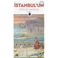 Istanbulun Gizlisi Saklisi