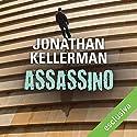 Assassino Audiobook by Jonathan Kellerman Narrated by Alberto Olivero