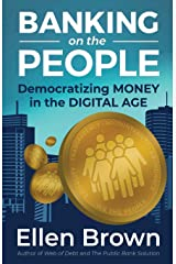 Banking on the People: Democratizing Money in the Digital Age Paperback