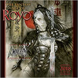 The Fantasy Art Of Royo 2018 Wall Calendar Ca0132 Luis
