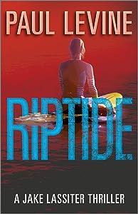RIPTIDE (Jake Lassiter Legal Thrillers Book 5)