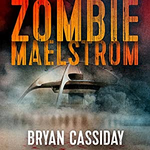 Zombie Maelstrom Audiobook