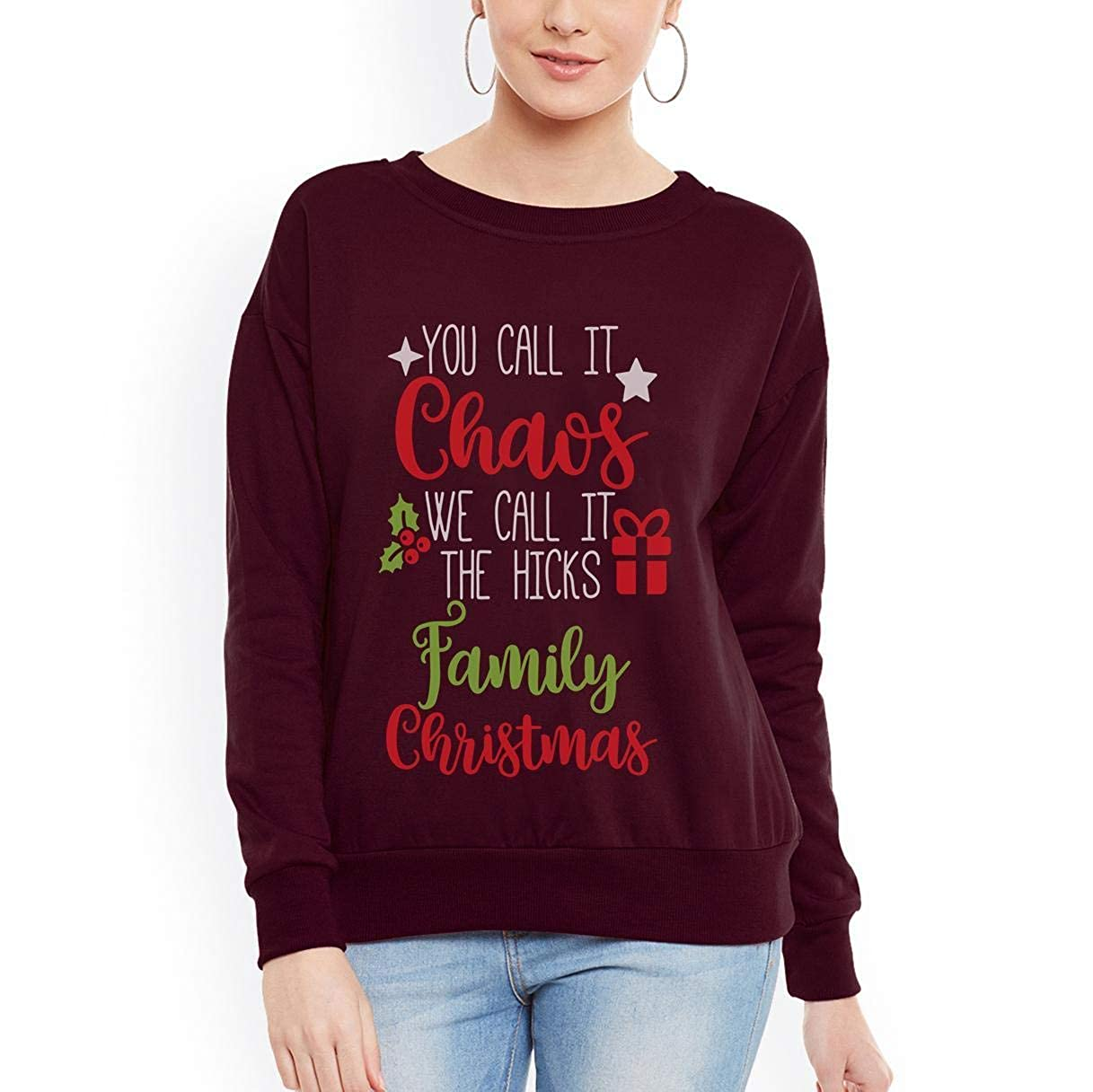 tee You Call It Chaos We Call It Hick Family Christmas Funny Women Sweatshirt