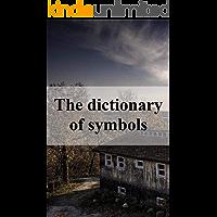 The dictionary of symbols (Dutch Edition)