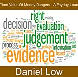 Time value of money dangers - A payday loan