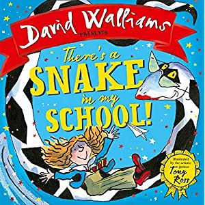 Theres-a-Snake-in-My-SchoolPaperback--31-May-2018