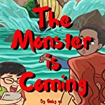 The Monster Is Coming | Gaby W