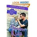 Dream Kiss (Sweet N' Sour Kisses Book 5)