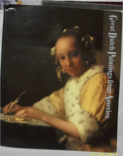 Download online Great Dutch Paintings from America. Catalogue by Ben Broos. With contributions by Edwin Buijsen, Susan Donahue Kuretsky, Walter Liedtke, Lynn Federle Orr, Juliette Roding, Peter C. Sutton. Exhibition organized by Hans R. Hoetink. Sept. 1990-Jan. 1991. PDF, azw (Kindle)