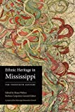 Ethnic Heritage in Mississippi: The Twentieth Century