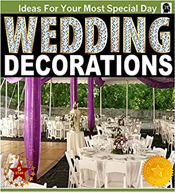 Wedding Decorations An Illustrated Picture Guide Book Wedding