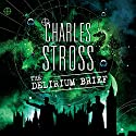 The Delirium Brief Audiobook by Charles Stross Narrated by Jack Hawkins