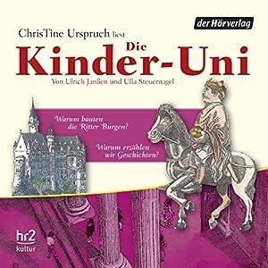 Warum bauten die Ritter Burgen? (Die Kinder-Uni) Hörbuch
