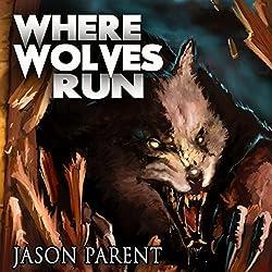 Where Wolves Run