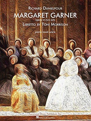 Margaret Garner: Opera Vocal Score