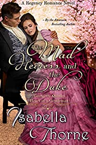 The Mad Heiress  by Isabella Thorne ebook deal