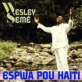 Amazon.com: Espwa pou Haiti (De l'espoir pour Haiti): Wesley Semé