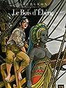 Les Passagers du vent , Tome 5 : Le bois d'ébène par Bourgeon