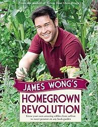 [ James Wong'S Homegrown Revolution ] By Wong, James ( Author ) Sep-2012 [ Hardback ] James Wong's Homegrown Revolution