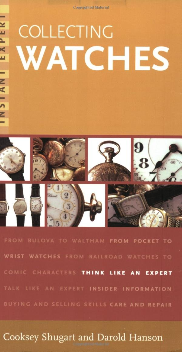 Read Online Instant Expert: Collecting Watches PDF