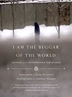I Am The Beggar Of The World: Landays From