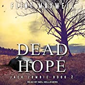 Dead Hope: Jack Zombie Series, Book 2   Flint Maxwell