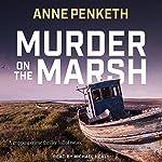Murder on the Marsh | Anne Penketh
