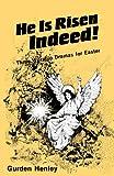 He Is Risen Indeed!, Gurden Henley, 0895367955