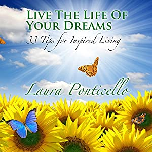 Live the Life of Your Dreams Audiobook