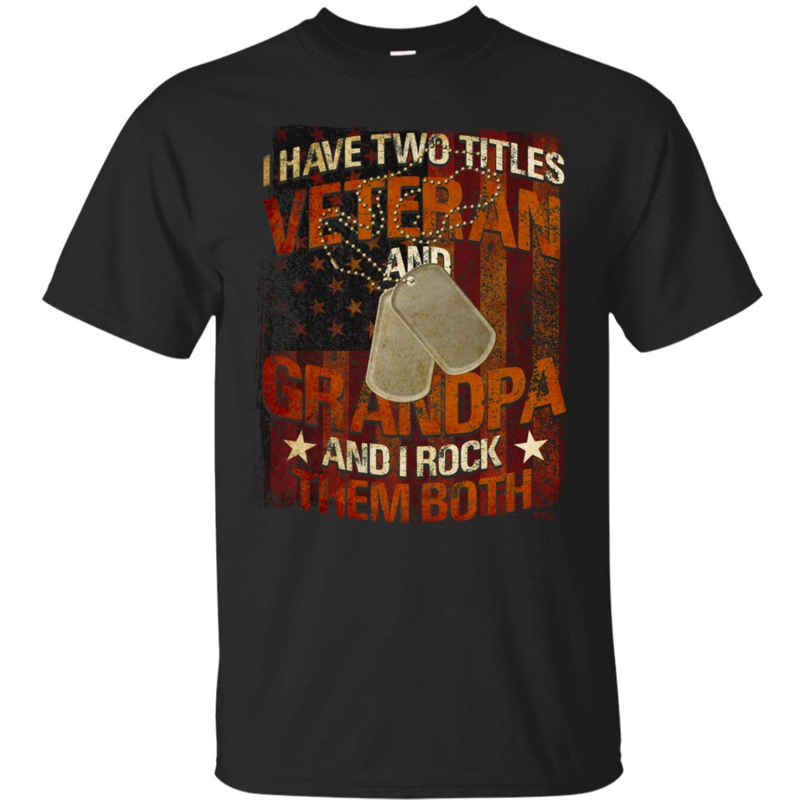 I Have Two Titles Veteran And Grandpa T Shirts
