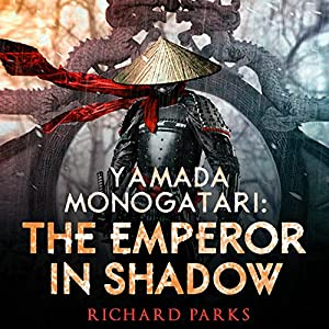 Yamada Monogatari: The Emperor in Shadow Audiobook