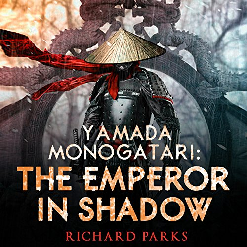 Bargain Audio Book - Yamada Monogatari  The Emperor in Shadow