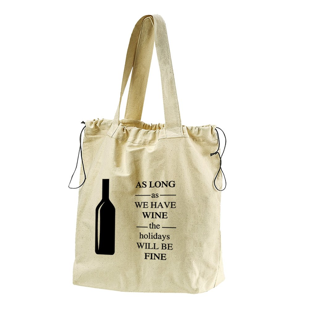 As Long As The Holidays Will Be Fine #1 Canvas Drawstring Beach Tote Bag