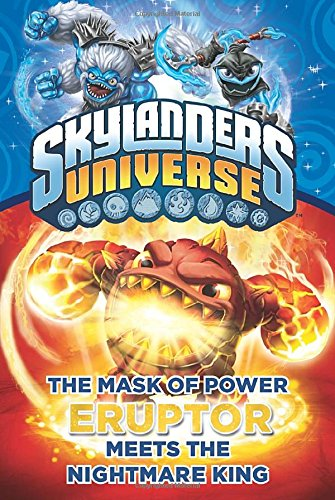 The Mask of Power: Eruptor Meets the Nightmare King #7 (Skylanders Universe)
