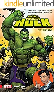 The Totally Awesome Hulk Vol. 1: Cho Time (The Totally Awesome Hulk (2015-2017))
