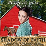 Shadow of Faith: Book 7 of the Shadow Series | Barbara Goss