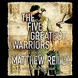 The Five Greatest Warriors: Jack West Novels, Book 3
