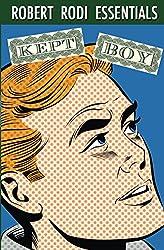 Kept Boy (Robert Rodi Essentials) (English Edition)
