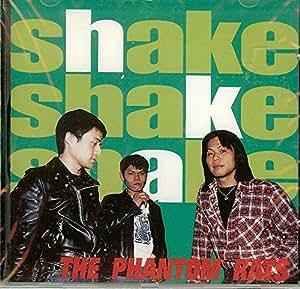 The Phantom Rats - Shake Shake Shake